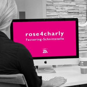 """Die Vorteile der Softwareloesung """"rose4charly """"einer Schnittstelle zur Vereinfachung des Factorings sollen von nun an auch die Kunden der ZA begeistern."""
