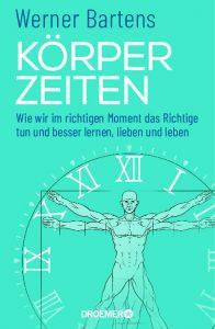 Der Kompass für den bewussten Umgang mit der eigenen Körperzeit