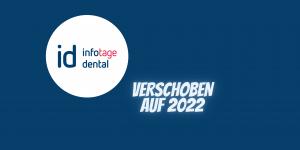 id infotage dental 2021 abgesagt